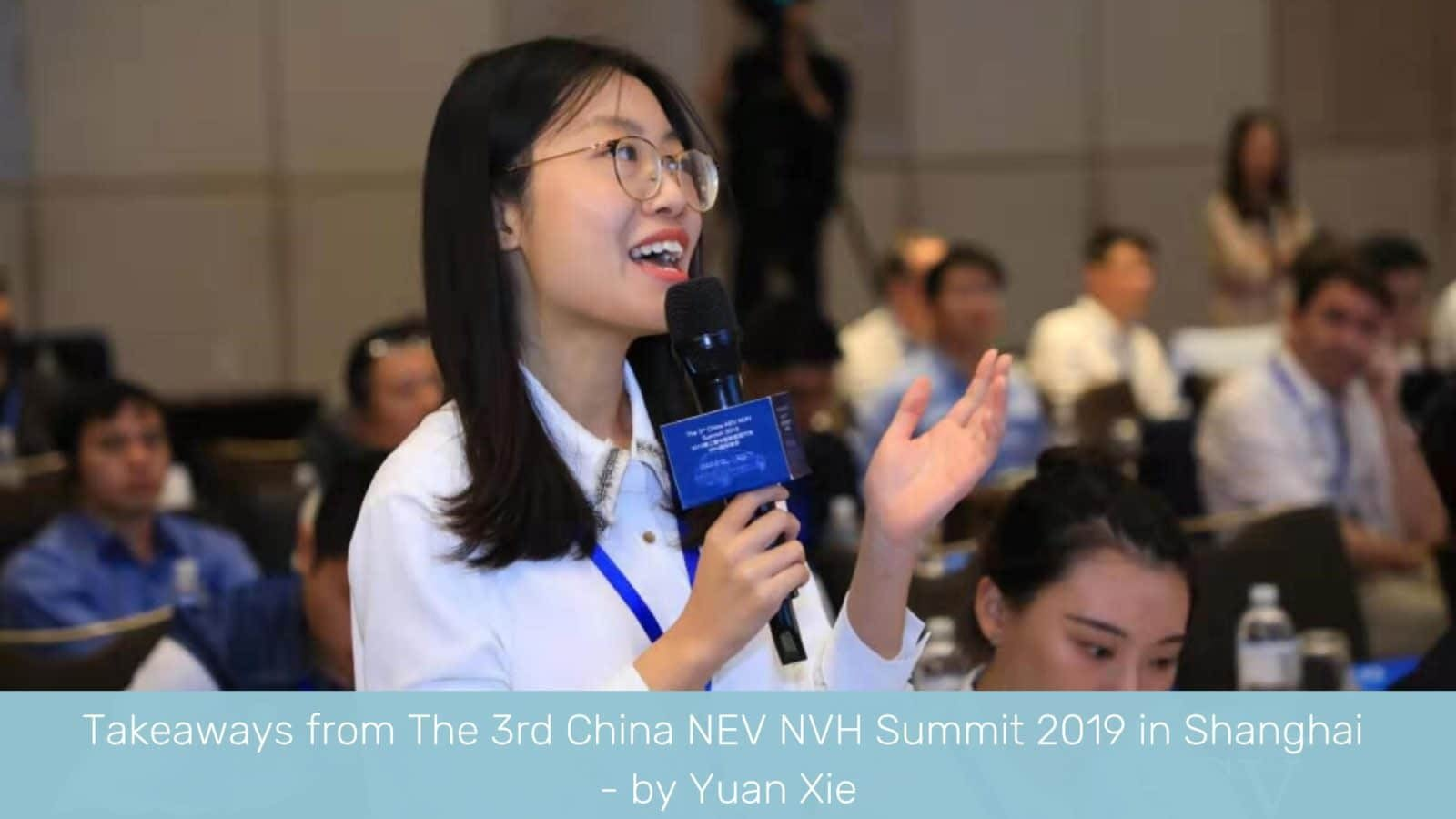 Takeways from the 3rd NEV NVH Summit 2019 in Shanghai